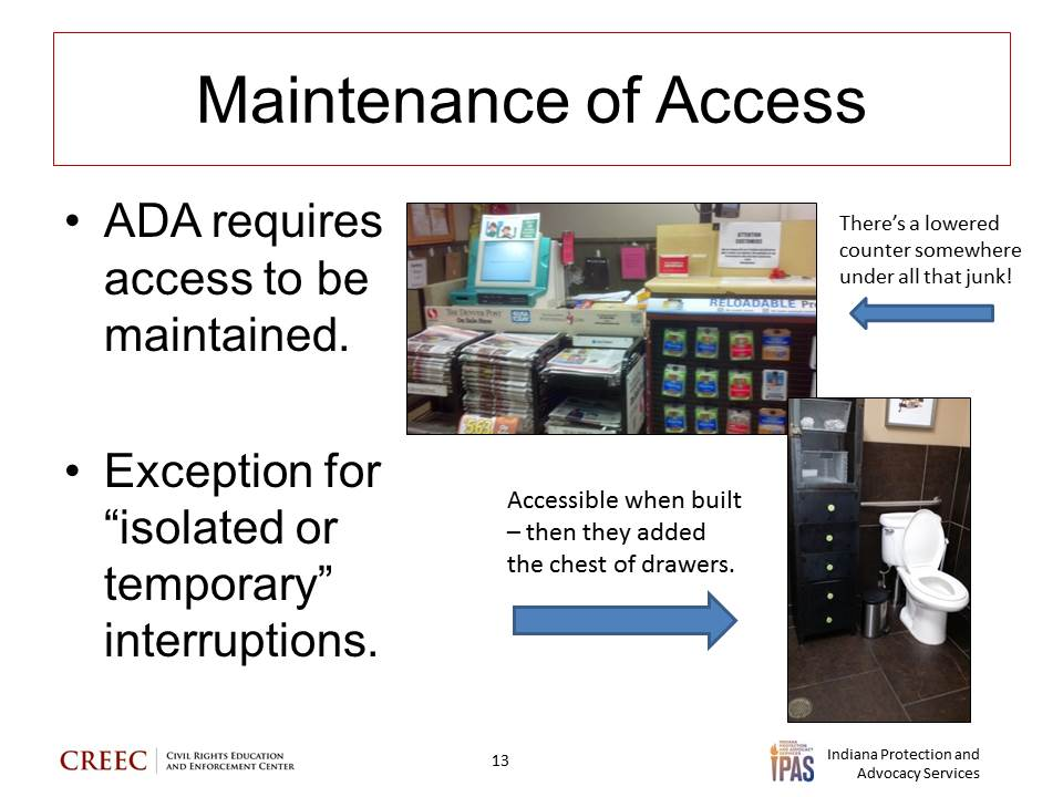 """Image: power point slide entitled """"Maintenance of Access"""" and the text """"ADA requires access to be maintained.   Exception for"""