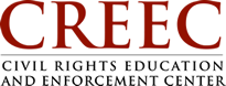 CREEC Civil Rights Education and Enforcement Center